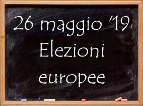 Lavagna con testo per le elezioni europee del 26 maggio 2019